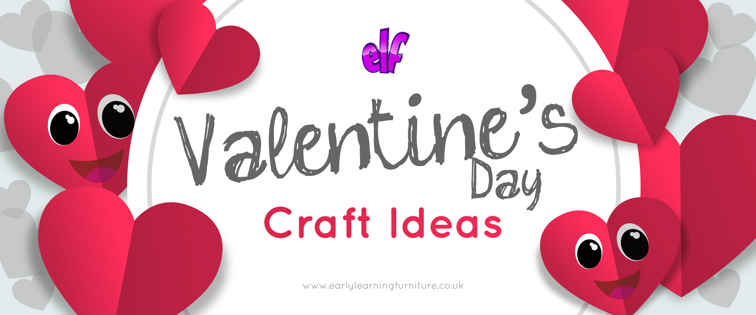 Valentines Day Craft Ideas For Early Years Children Early Learning